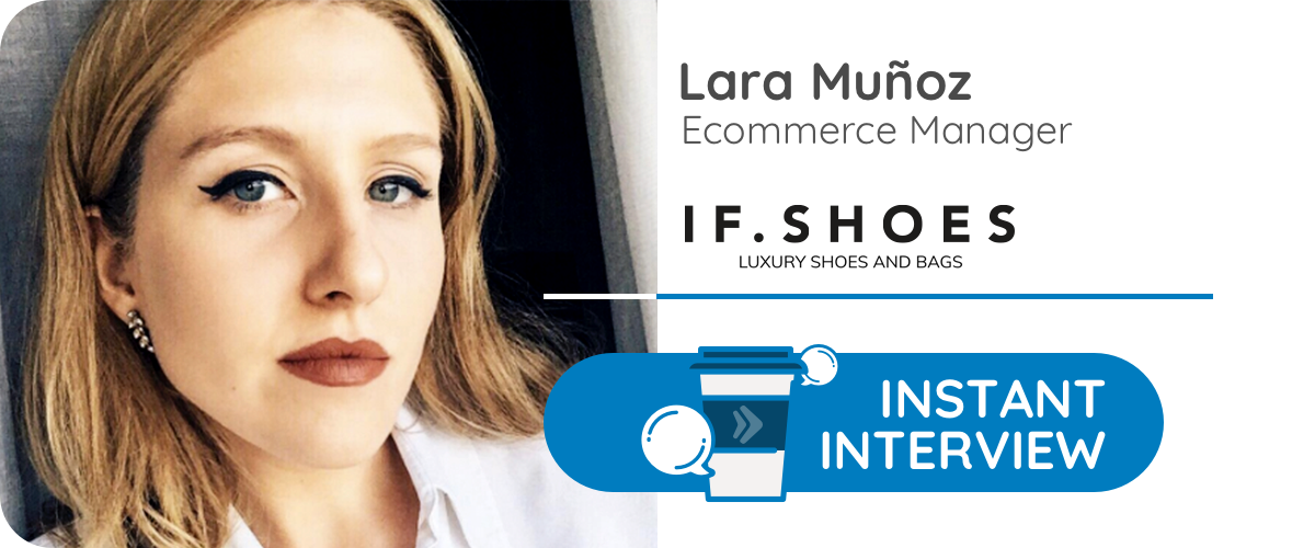 Lara Muñoz, fashion ecommerce manager en Ifshoes