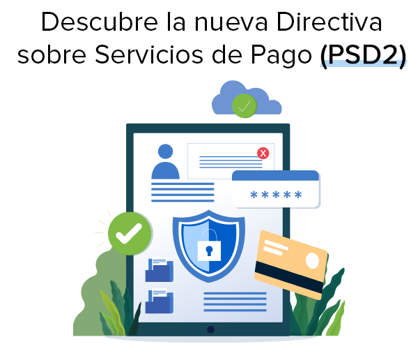 PSD2: Descubre la nueva directiva sobre Servicios de Pago