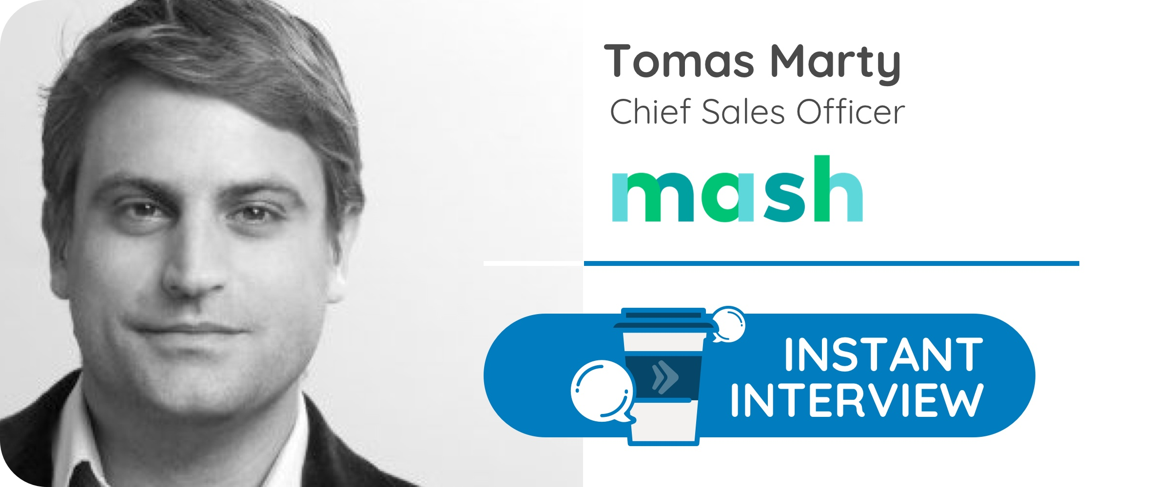T.M, Chief Sales Officer de la financiera Mash
